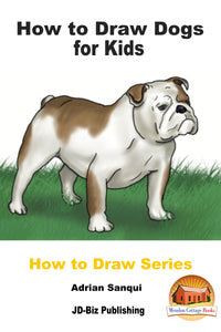 How to Draw Dogs for Kids