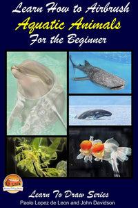 Learn How to Airbrush Aquatic Animals for the Beginner