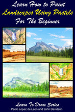 Load image into Gallery viewer, Learn How to Paint Landscapes Using Pastels For the Beginner
