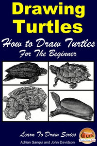 Drawing Turtles - How to Draw Turtles For the Beginner
