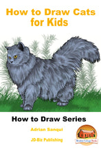 Load image into Gallery viewer, How to Draw Cats for Kids-How to draw series