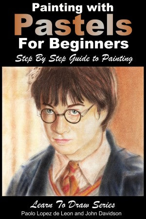 Painting with Pastels For Beginners - Step by Step Guide to Painting