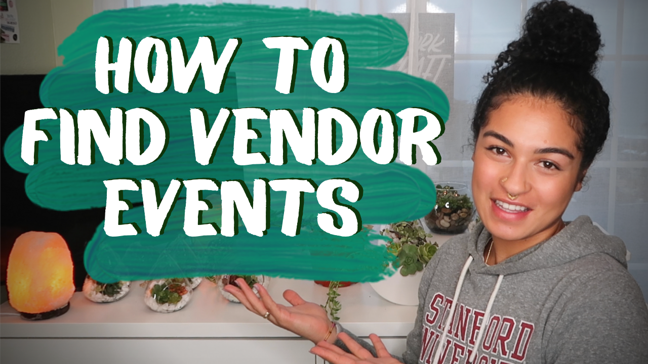 How To Find Vendor Events! | Successfully SELL your products | SMALL BUSINESS TIPS