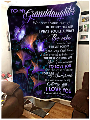 Hayooo Butterfly Fleece Blanket To My Granddaughter Your Way Back Home