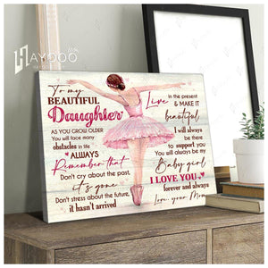 Ballet - Canvas - To My Daughter - Make It Beautiful