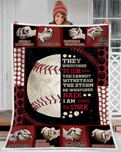 Hayooo Baseball Blanket Best Gift For Your Loved One He Whisper Back I Am The Storm