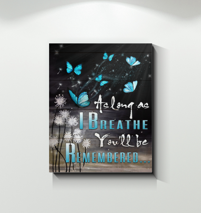 Canvas Butterfly You'Ll Be Remembered Ver2