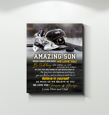 Hockey - Canvas - To Our Amazing Son - Believe In Yourself