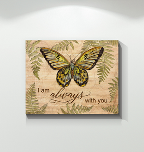 Canvas - Butterfly - I Am Always With You