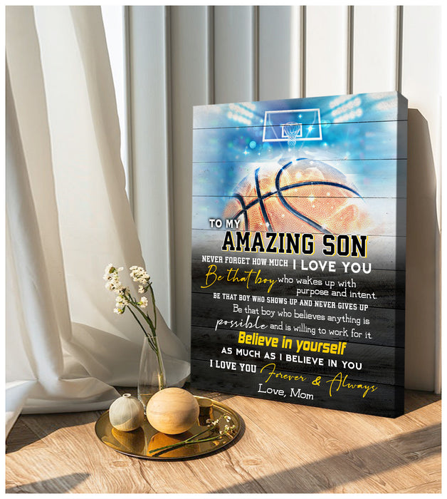 Hayooo Basketball Canvas To My Amazing Son Believe In Yourself