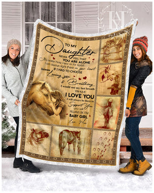 Hayooo Blanket Horse To My Daughter Never Feel That You Are Alone