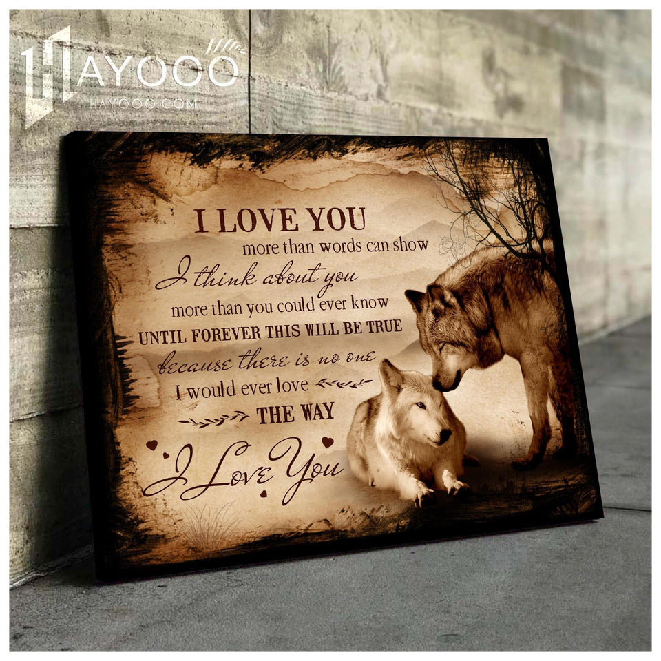 Wolf Canvas I Love You More Than Words Can Show Ver.2 - Hayooo Shop
