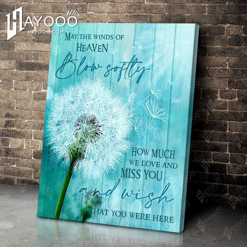 Dandelion - Canvas - May the winds of heaven blow softly
