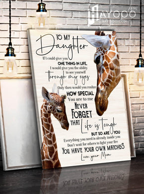 Giraffe Canvas To My Daughter You Have Your Own Matches - Hayooo Shop