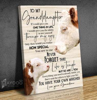 Cow - Canvas - To My Granddaughter (Grandma) - You Have Your Own Matches