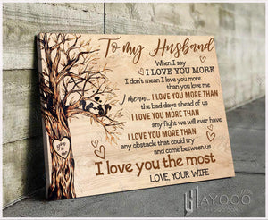 To My Husband Canvas I Love You More - Hayooo Shop