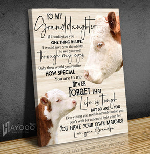 Cow - Canvas - To My Granddaughter (Grandpa) - You Have Your Own Matches