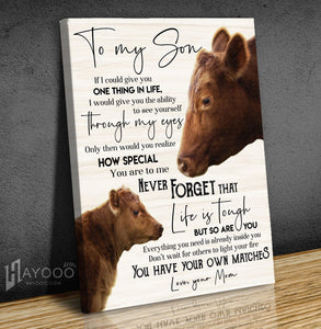 Red Angus Cattle - Canvas - To My Son (Mom) - You Have Your Own Matches