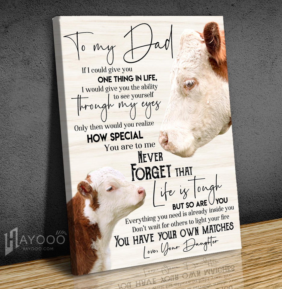 Hereford Cattle Canvas To My Dad (Daughter) You Have Your Own Matches - Hayooo Shop