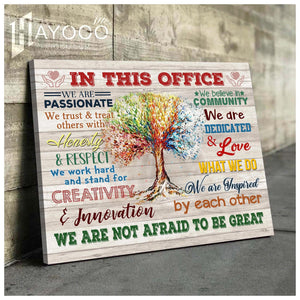 In this office - Canvas - We are not afraid to be great Ver.5