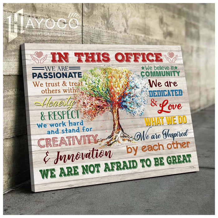 In This Office Canvas We Are Not Afraid To Be Great Ver.5