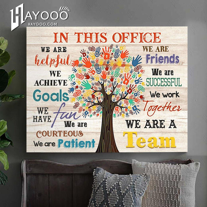 In this office - Canvas - We are a team Ver.4