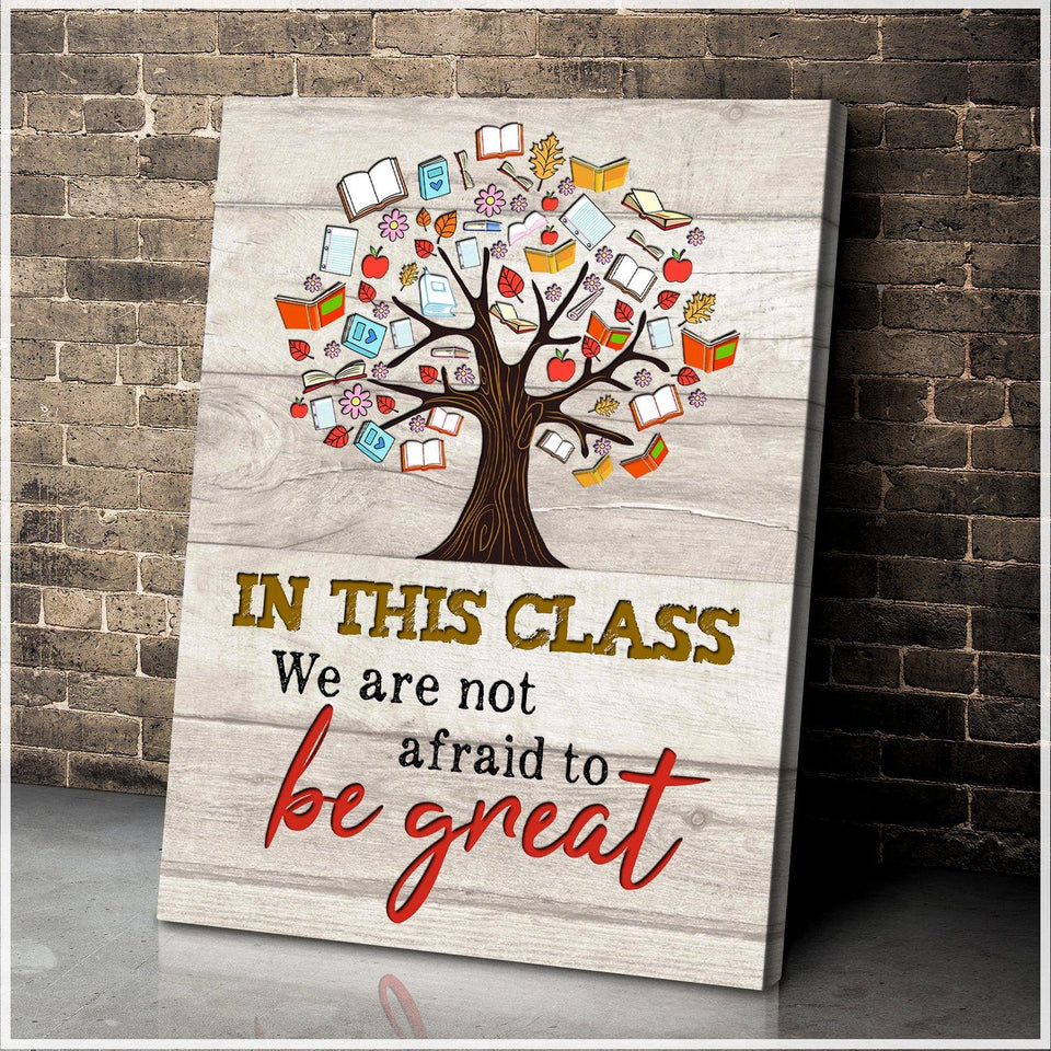 In This Class Canvas Be Great - Hayooo Shop