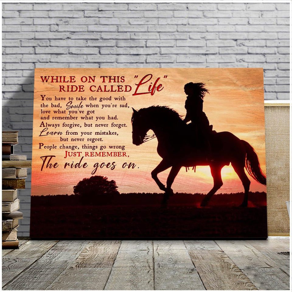 "Horse Canvas While On This Ride Called ""Life"" - Hayooo Shop"
