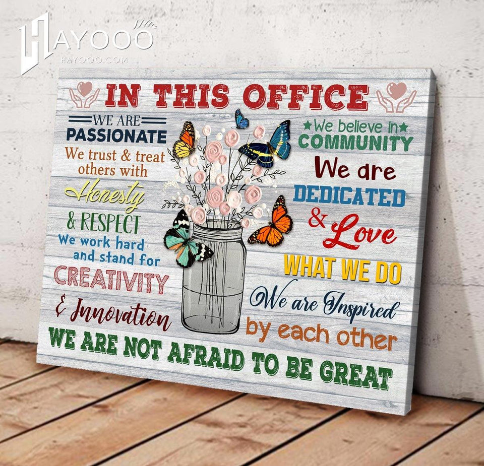 Butterfly In This Office Canvas We Are Not Afraid To Be Great Ver.5 - Hayooo Shop