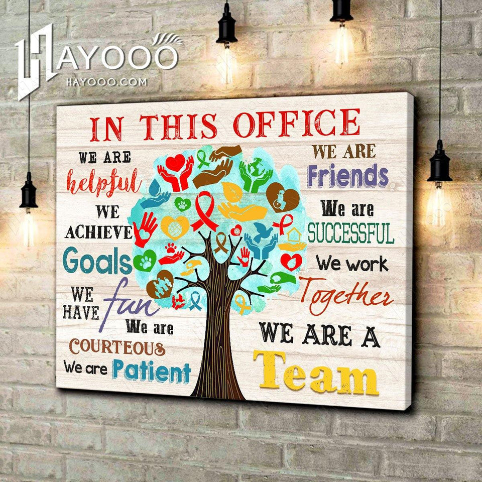 Social Worker In This Office Canvas We Are A Team Ver.4 - Hayooo Shop