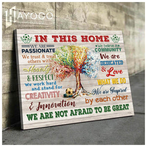 SOCCER - IN THIS HOME - Canvas - We are not afraid to be great Ver.5