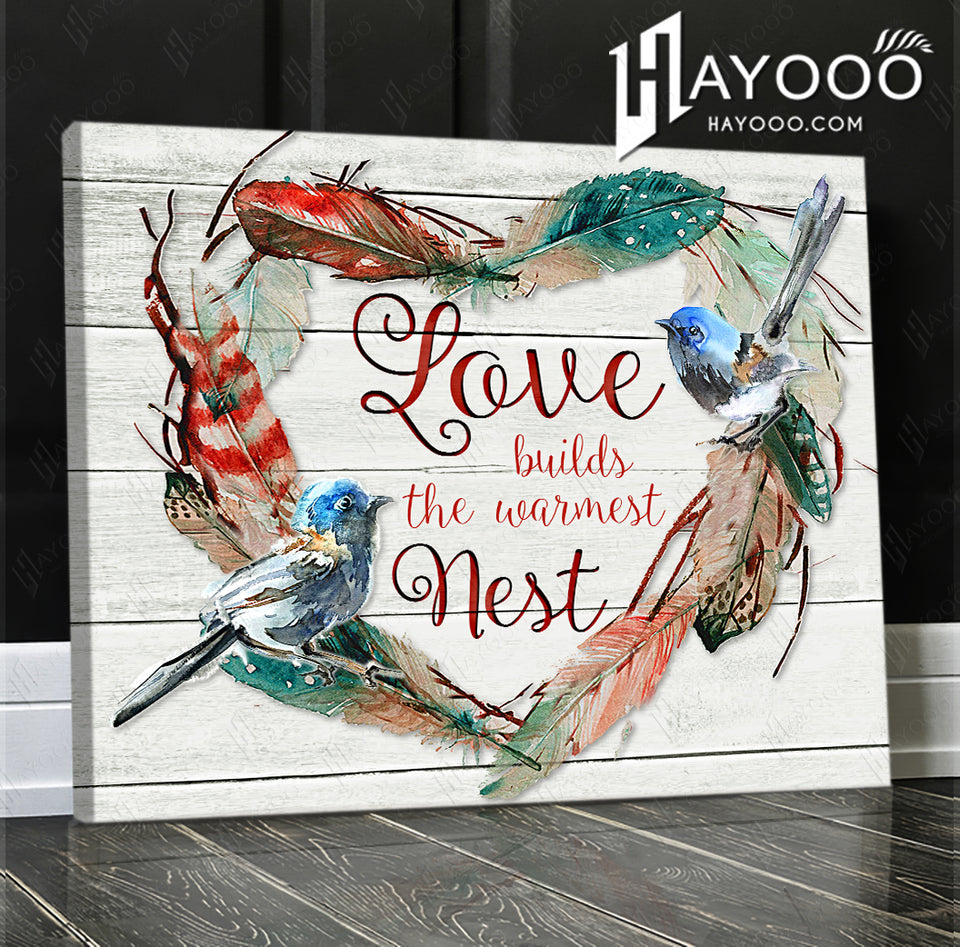 Family - Canvas - Love builds the warmest nest
