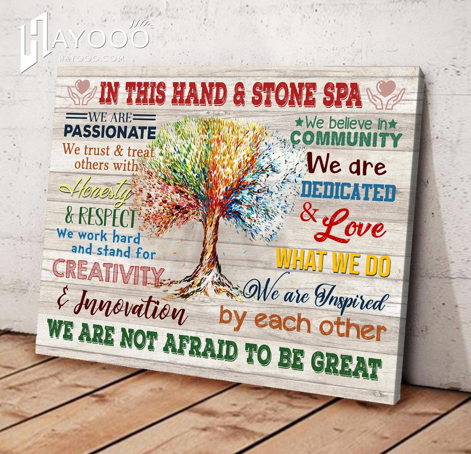 IN THIS HAND AND STONE SPA - Canvas - We are not afraid to be great Ver.5
