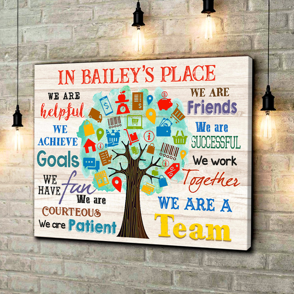 In Bailey's Place - Canvas - We are a team Ver.4