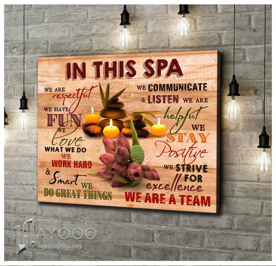 In This Spa Canvas We Love What We Do Ver.2