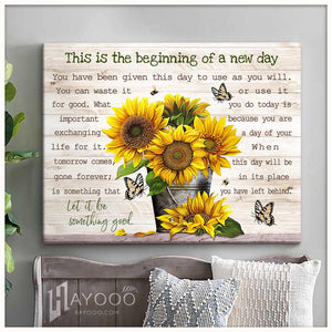 Sunflower Canvas Let It Be Something Good