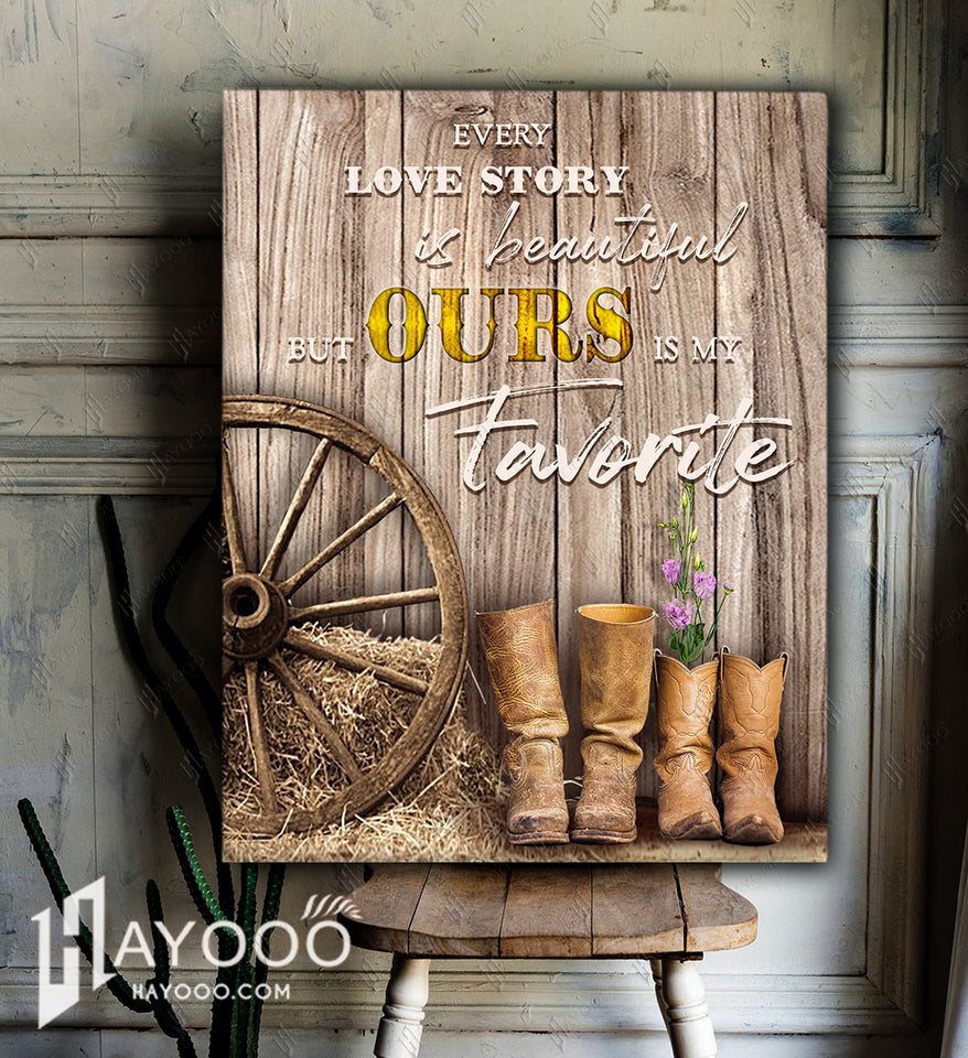 COUNTRY GIRL - Canvas - Our love story is my favorite V.2