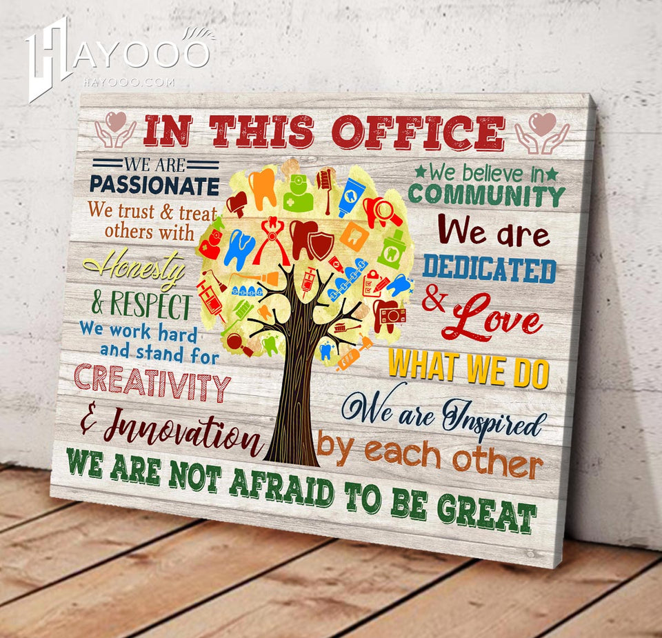 Dental Tree Canvas We Are Not Afraid To Be Great Ver.52
