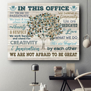 IN THIS OFFICE - Canvas - We are not afraid to be great Ver.13