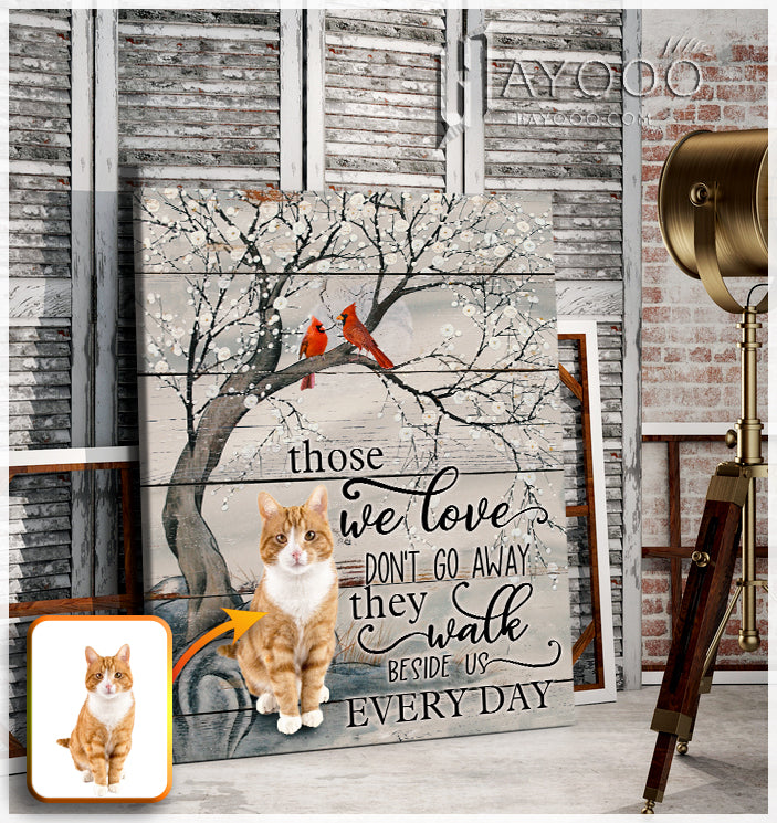 Custom image - Canvas - Those we love don't go away