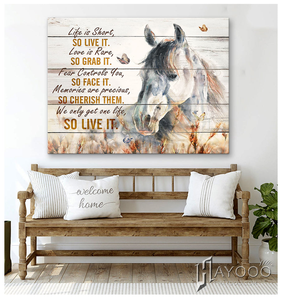 Horse Canvas We Only Get One Life