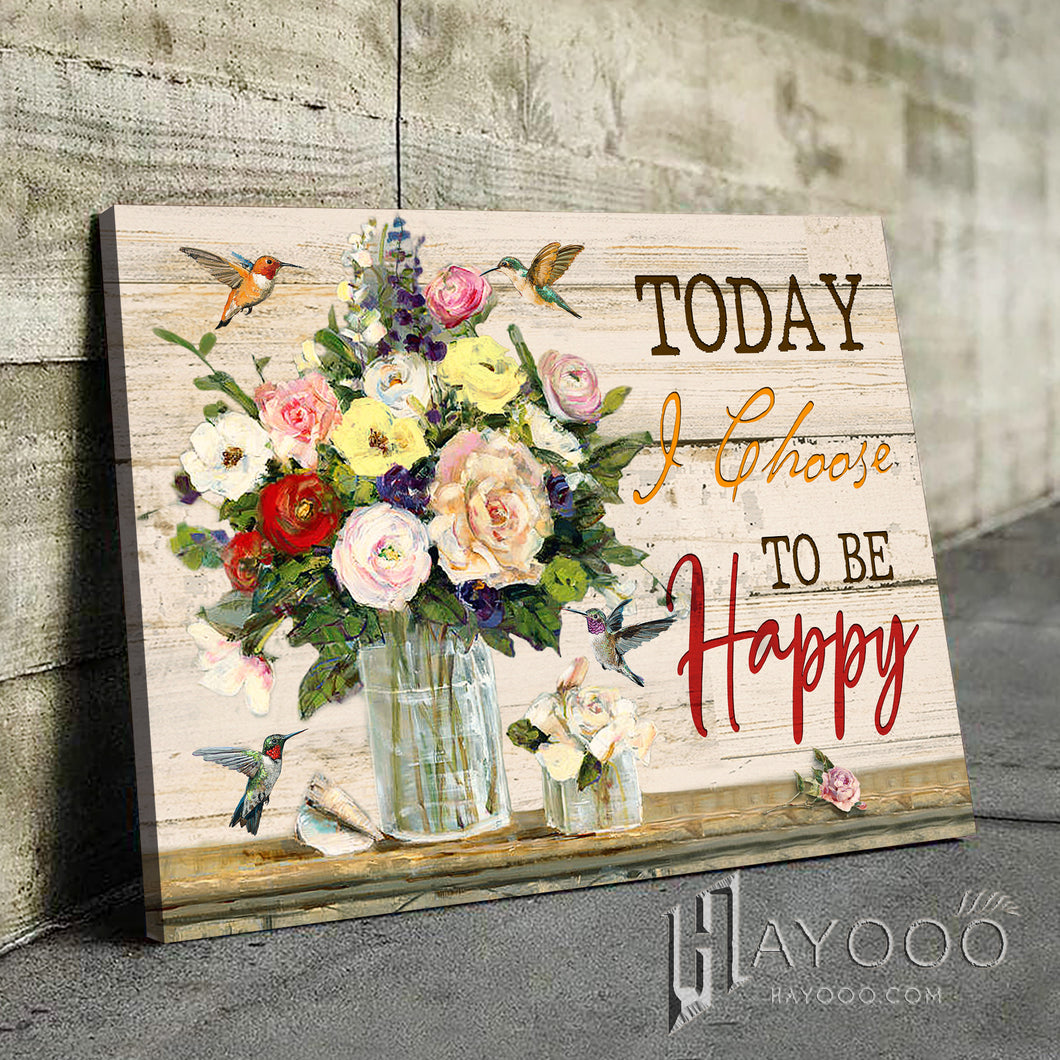 Hummingbird - Canvas - Today I choose to be happy Ver.2