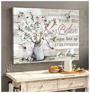 Hummingbird Canvas When You Believe Signs Turn Up Everywhere