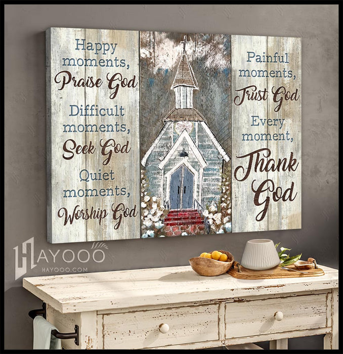 Church - Canvas - Every moment, thank God