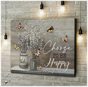 Butterfly Canvas Today I Choose To Be Happy 2