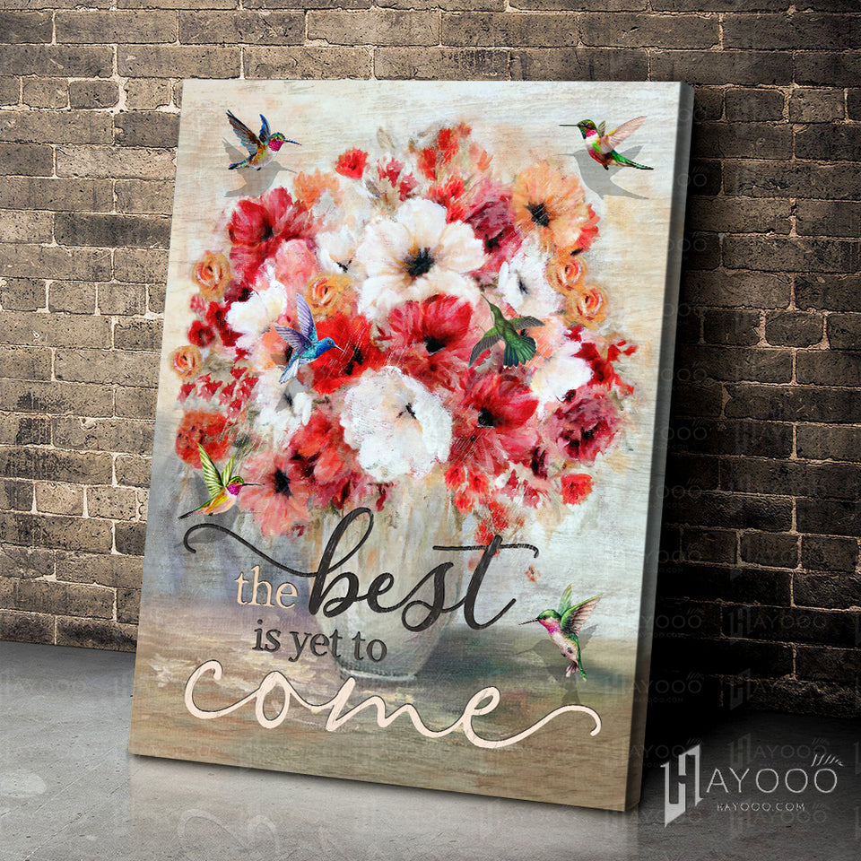 Hummingbird Canvas The Best Is Yet To Come