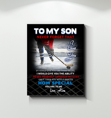 Hockey - Canvas - To My Son - If I Could Give You One Thing In Life
