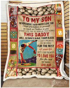 Hayooo Baseball Blanket Best Gift For Your Son This Daddy Will Always Have Your Back