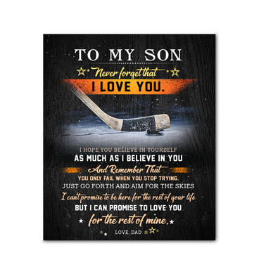 Hockey - Canvas - To My Son (Dad) - Believe In Yourself