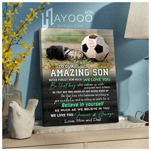 HAYOOO To my amazing son Believe in yourself Soccer canvas wall art decor